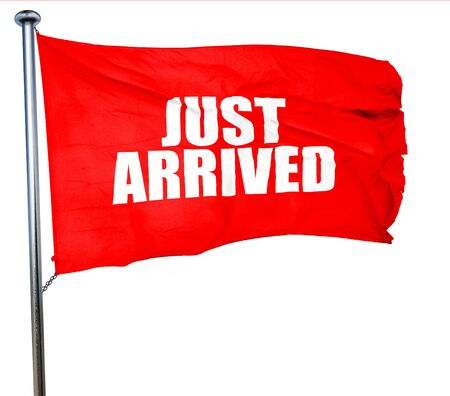 reach customers: just arrived, 3D rendering, a red waving flag Stock Photo