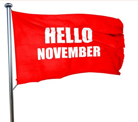 november 3d: hello november, 3D rendering, a red waving flag