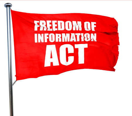 covert: freedom of information act, 3D rendering, a red waving flag