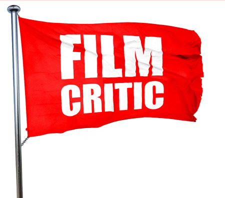 critic: film critic, 3D rendering, a red waving flag