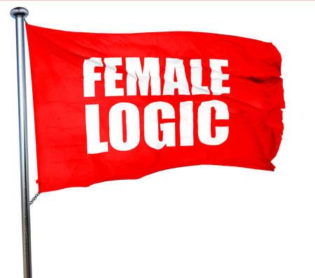 logica: la lógica femenina, 3D, agitar una bandera roja