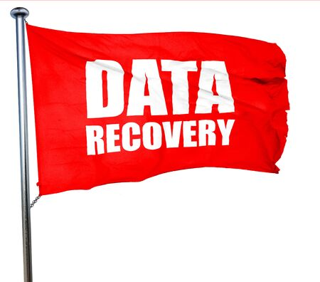 data recovery: data recovery, 3D rendering, a red waving flag