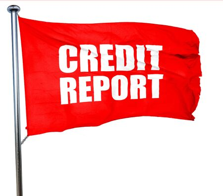 creditworthiness: credit report, 3D rendering, a red waving flag Stock Photo