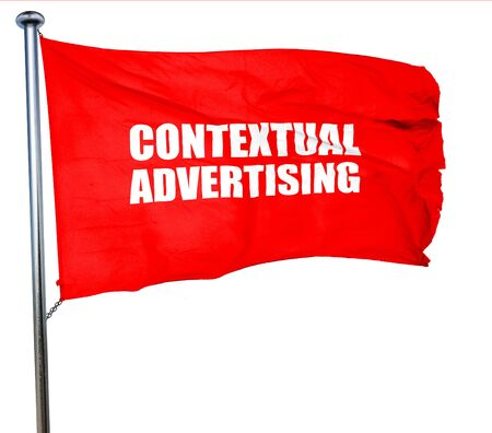 contextual: contextual advertising, 3D rendering, a red waving flag