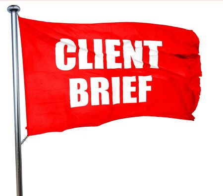 brief: client brief, 3D rendering, a red waving flag