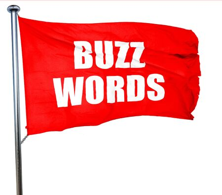 buzzword: buzzword, 3D rendering, a red waving flag Stock Photo