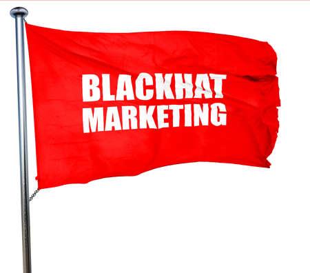 cpl: blackhat marketing, 3D rendering, a red waving flag