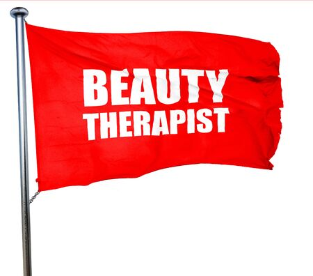 beauty therapist: beauty therapist, 3D rendering, a red waving flag