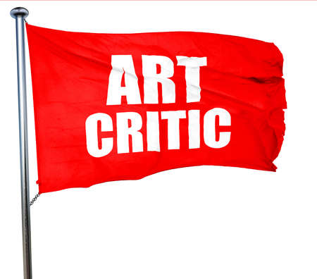 critic: art critic, 3D rendering, a red waving flag