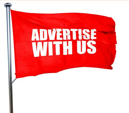advertise with us: advertise with us, 3D rendering, a red waving flag Stock Photo