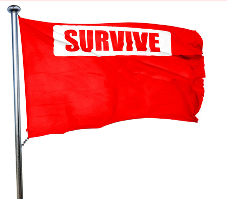 survive: survive or die sign with some soft flowing lines, 3D rendering, a red waving flag