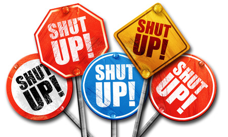 shut up: shut up, 3D rendering, street signs Stock Photo