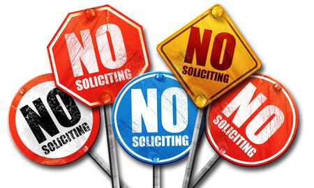 selling service: no solliciting, 3D rendering, street signs