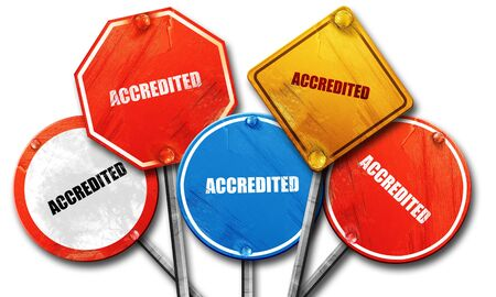 accredited: accredited, 3D rendering, street signs