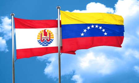 polynesia: french polynesia flag with Venezuela flag, 3D rendering