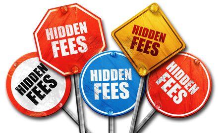 hidden taxes: hidden fee, 3D rendering, rough street sign collection