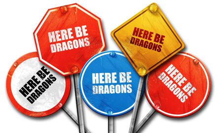 streetsign: here be dragons, 3D rendering, rough street sign collection