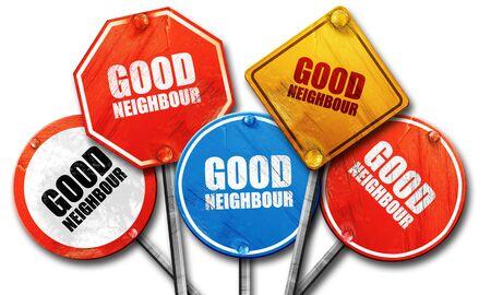 neighbour: good neighbour, 3D rendering, rough street sign collection