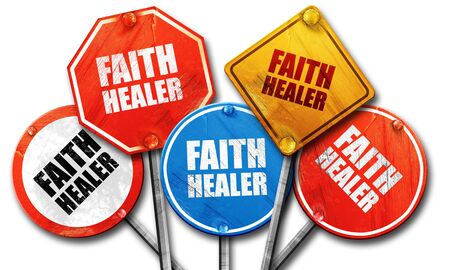 healer: faith healer, 3D rendering, rough street sign collection