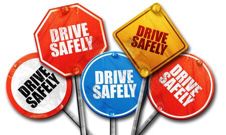 drive safely: drive safely, 3D rendering, rough street sign collection
