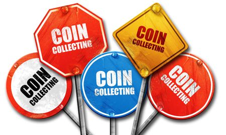 streetsign: coin collecting, 3D rendering, rough street sign collection Stock Photo