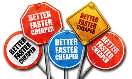 cheaper: better faster cheaper, 3D rendering, rough street sign collection Stock Photo