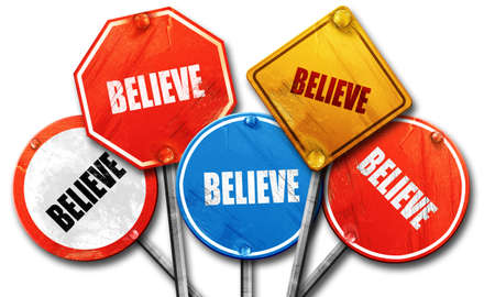 streetsign: believe, 3D rendering, rough street sign collection Stock Photo