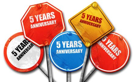 happy anniversary: 5 years anniversary, 3D rendering, rough street sign collection