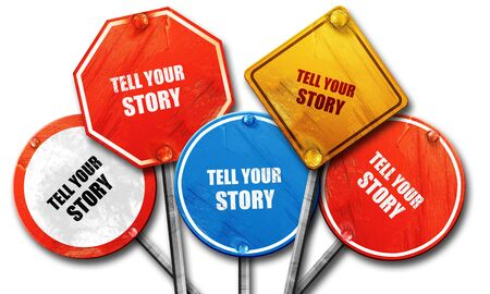 tell: tell your story, 3D rendering, rough street sign collection
