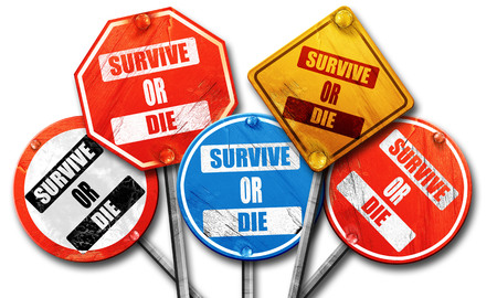 survive: survive or die sign with some soft flowing lines, 3D rendering, rough street sign collection