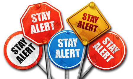 safety slogan: stay alert, 3D rendering, rough street sign collection Stock Photo