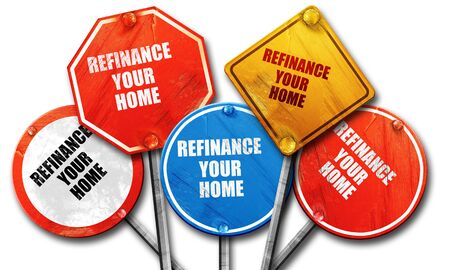 refinance: refinance your home, 3D rendering, rough street sign collection