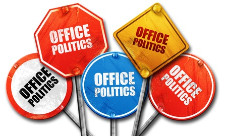 office politics: office politics, 3D rendering, rough street sign collection