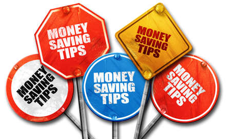 saving tips: money saving tips, 3D rendering, rough street sign collection