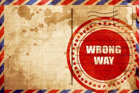 wrong: wrong way