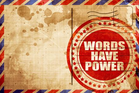 have on: words have power