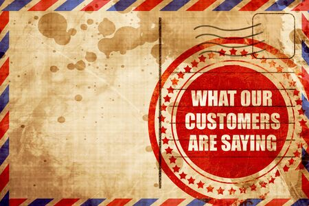 saying: what our customers are saying Stock Photo