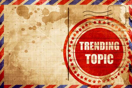 topic: trending topic Stock Photo