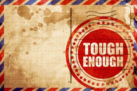 tough: tough enough