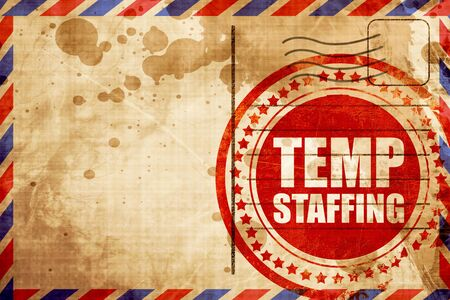 temporary employees: temp staffing