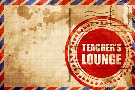 lounge: teachers lounge