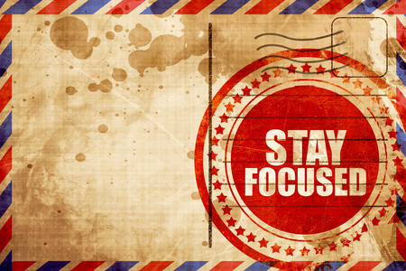 to stay: stay focused Stock Photo
