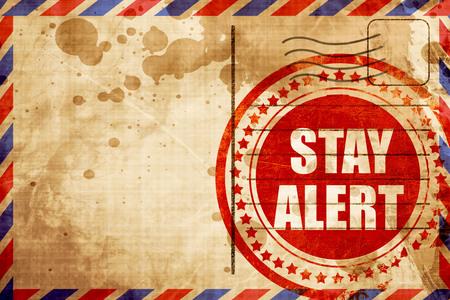 safety slogan: stay alert Stock Photo