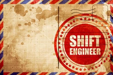 shift: shift engineer