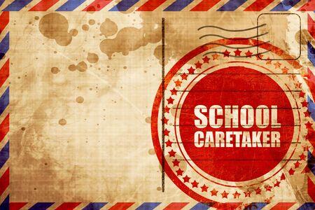 caretaker: school caretaker