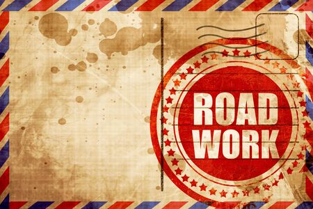 road work: road work, red grunge stamp on an airmail background Stock Photo