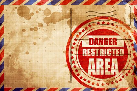 strangers: Restricted area sign with some smooth lines, red grunge stamp on an airmail background