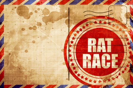 downshift: rat race, red grunge stamp on an airmail background