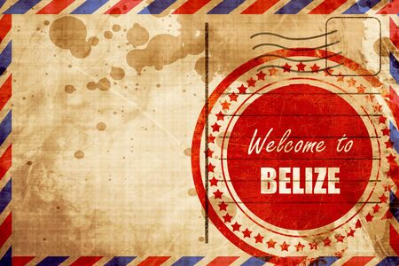 tourism in belize: Welcome to belize card with some soft highlights, red grunge stamp on an airmail background