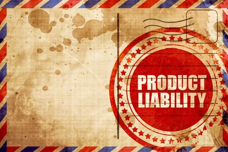 liability: product liability, red grunge stamp on an airmail background